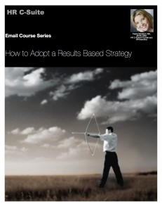 How to Adopt a Results Based Strategy